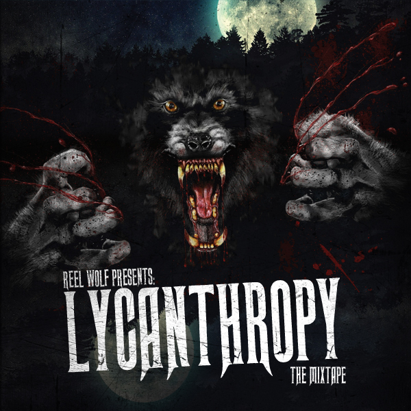Lycanthropy: The Mixtape